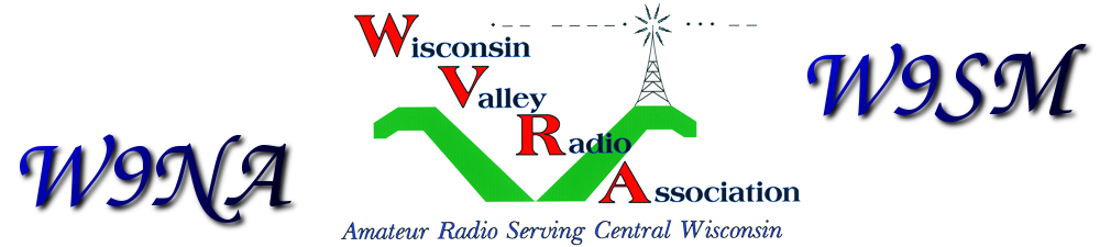 Wisconsin Valley Radio Association – W9SM / W9NA